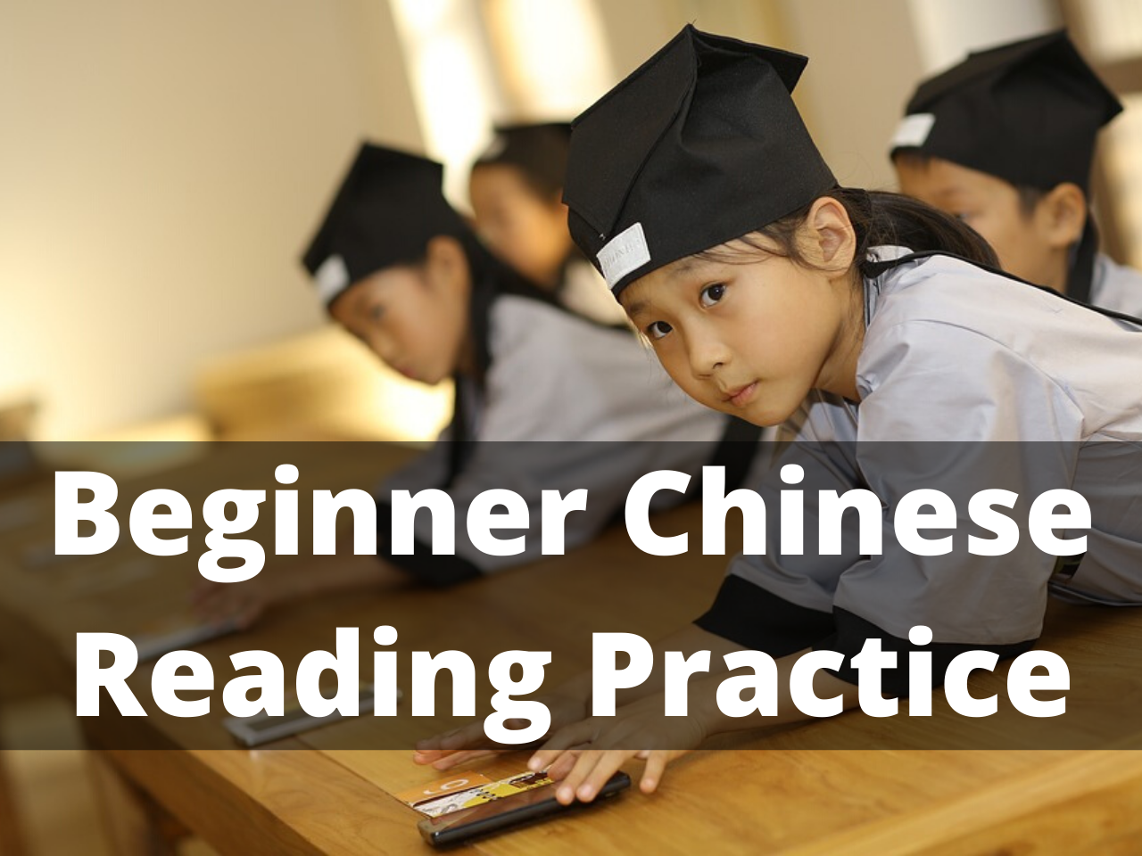 Chinese Reading Practice for Beginners